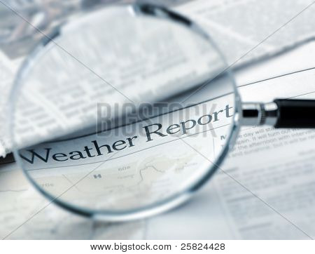Loupe Lies On The Newspaper With Title Weather Report. Blue Toned