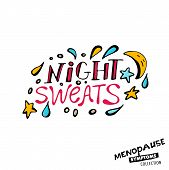 Night Sweats. Vector Illustration With Hand Drawn Lettering In Bright Colours Isolated On A White Ba poster