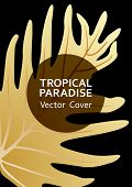Tropical Paradise Gold Leaf Vector Template. Trendy Floral A4 Design. Exotic Tropic Plant Leaf Vecto poster