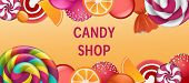 Sweet Candy Shop Concept Banner. Realistic Illustration Of Sweet Candy Shop Vector Concept Banner Fo poster