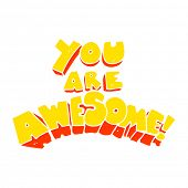 you are awesome flat color illustration of sign poster