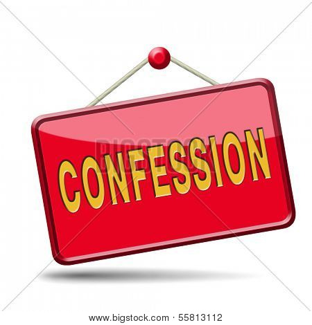 confession plea guilty and confess crime testimony or proof truth
