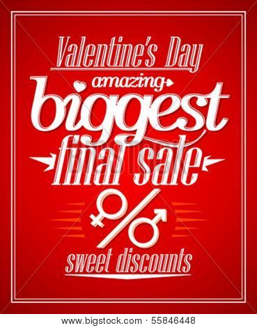 Valentine`s day amazing sale, sweet discounts typographic design.