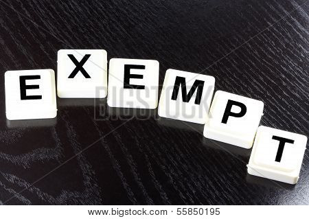 The Word Exempt - A Term Used For Business, Finance and Tax Concept