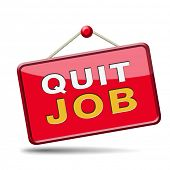 stock photo of quit  - quit job resign quitting from work and getting unemployed - JPG