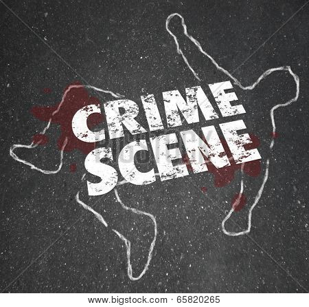 Crime Scene words on a chalk outline of a dead body or murder or homicide victim
