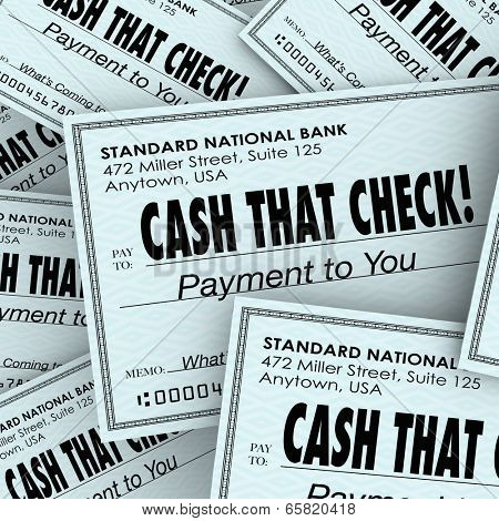 Cash That Check words on money or payments service or banking center funds