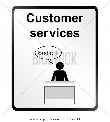 Customer Services Information Sign