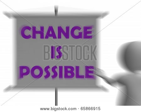 Change Is Possible Board Displays Possible Improvement