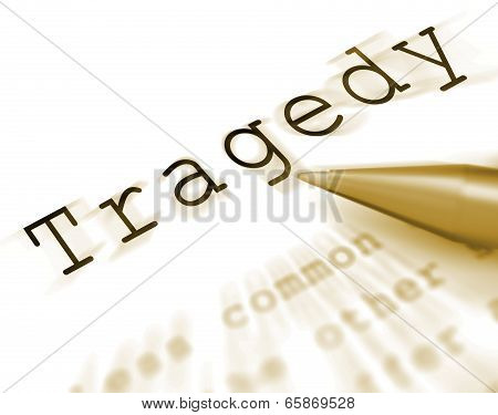 Tragedy Word Displays Disaster Misfortune Or Blow