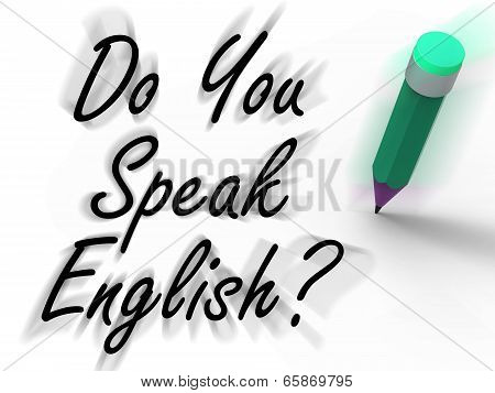 Do You Speak English Sign With Pencil Displays Studying The Language