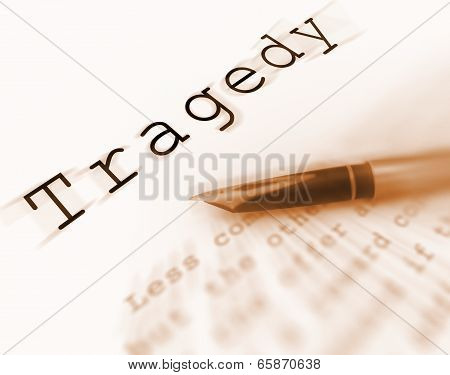Tragedy Word Displays Catastrophe Misfortune Or Devastation