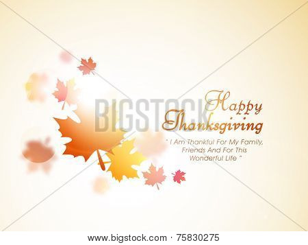 Happy Thanksgiving Day poster, banner or flyer design with maple leaves and wishing message on shiny background.