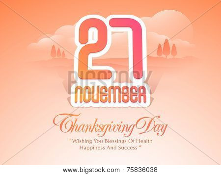 Poster, banner or flyer for Thanksgiving Day celebration with 27 November text on stylish  nature background.