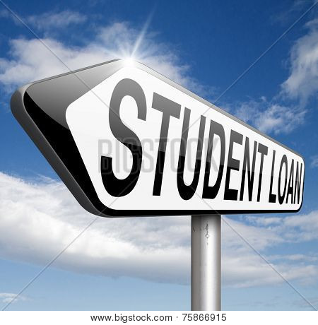 Student loan for university or college education grant or study scholarship