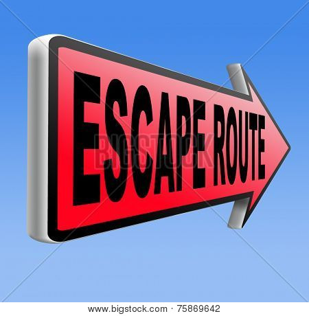 escape route avoid stress and break free running away to safety no rat race road sign