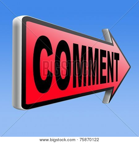 comment feedback write and leave comments for product review or customer satisfaction
