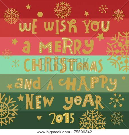 We wish you a Merry Christmas and a happy new year 2015. Stylish holiday invitation card in vector
