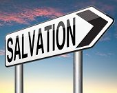 pic of salvation  - salvation by trust prayer and belief in god and jesus - JPG