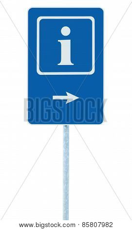 Info Sign In Blue, White I Letter Icon And Frame, Right Hand Pointing Arrow, Isolated Roadside