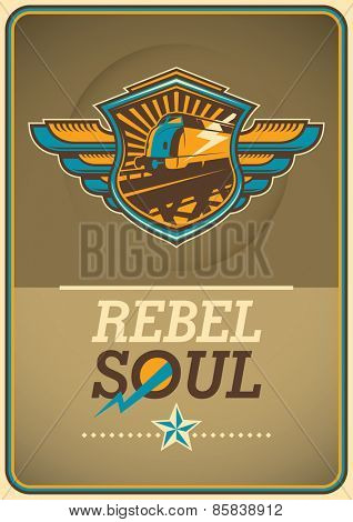 Soul rebel poster with locomotive. Vector illustration.