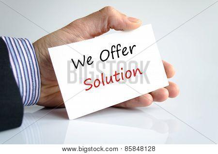 We Offer Solution