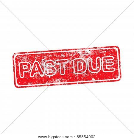 Pass Due Red Grunge Rubber Stamp Vector Illustration.