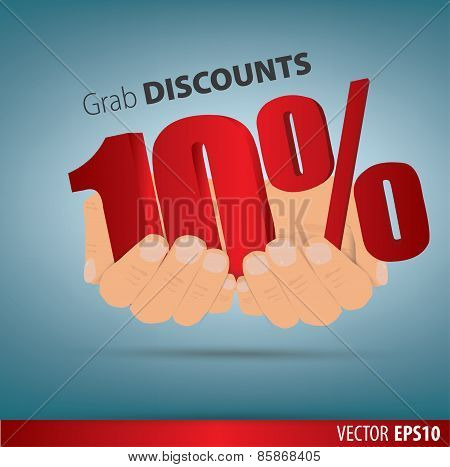 Grab Discounts. Hands Hold 10 Percent Discount. Vector Banner Discount Of 10 Percent. Eps 10