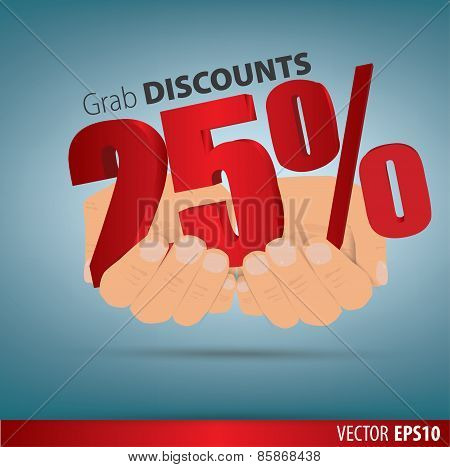 Grab Discounts. Hands Hold 25 Percent Discount. Vector Banner Discount Of 25 Percent. Eps 10