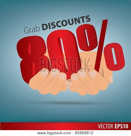 Grab Discounts. Hands Hold 80 Percent Discount. Vector Banner Discount Of 80 Percent. Eps 10
