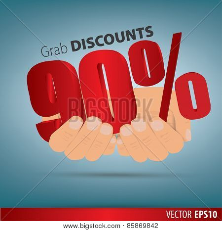 Grab Discounts. Hands Hold 90 Percent Discount. Vector Banner Discount Of 90 Percent. Eps 10