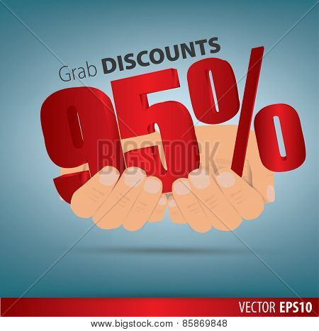 Grab Discounts. Hands Hold 95 Percent Discount. Vector Banner Discount Of 95 Percent. Eps 10