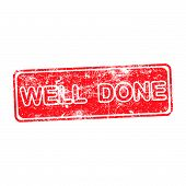 image of job well done  - WELL DONE red Rubber Stamp over a white background - JPG