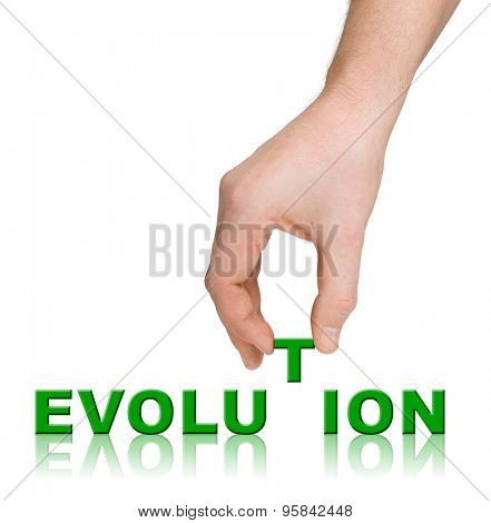 Hand and word Evolution isolated on white background