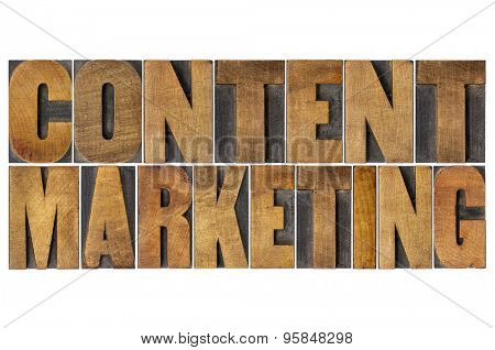 content marketing  - isolated text in vintage  letterpress wood type printing blocks