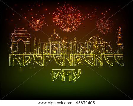 Shiny illustration of famous Indian monuments  on sparkling firecrackers background for Independence Day celebration.
