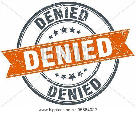 Denied Round Orange Grungy Vintage Isolated Stamp