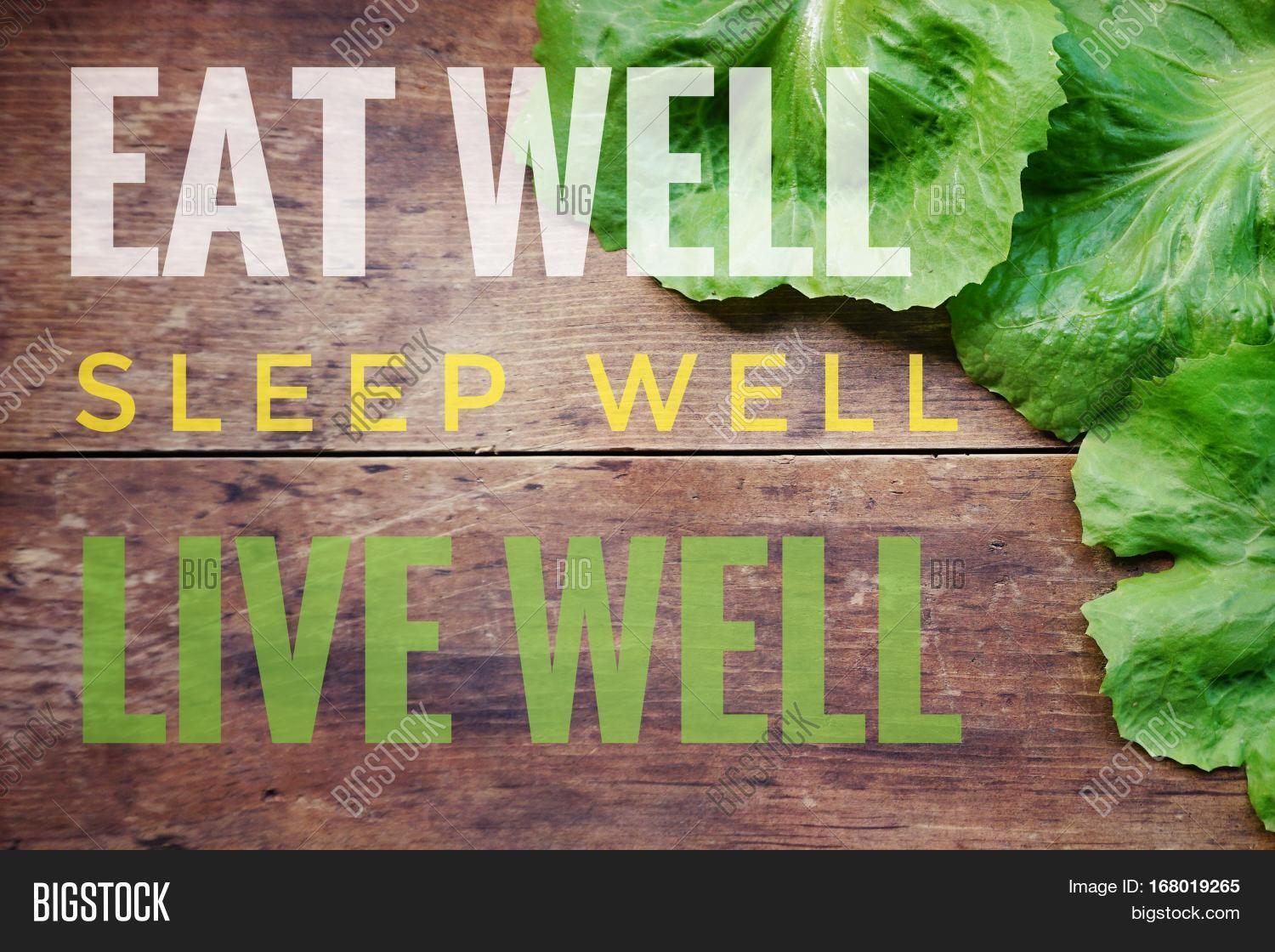 eat well sleep well live well words on old wooden. Black Bedroom Furniture Sets. Home Design Ideas