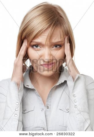 Attractive blond businesswoman having headache, isolated over white background