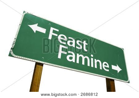 Feast, Famine - Road Sign
