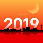 New Year 2019 With Urban Scenery At Sunset Landscape Background. Design Element Template Can Be Used poster
