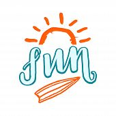 Fun Lettering Word, Sun Simple Picture And Surfing Board. Handwriting, Isolate On White Background poster
