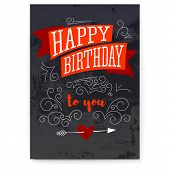 Happy Birthday. Vintage Textured Poster. Design Of Text, Lettering. Stylish Greetings Of Happy Birth poster