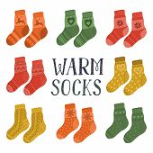 Warm Socks. Set Of Pairs Of Hand Drawn Cute Warm Socks With Lettering. Vector Illustration With Whit poster