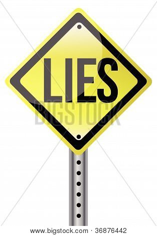 Yellow Lies Street Sign Illustration Design