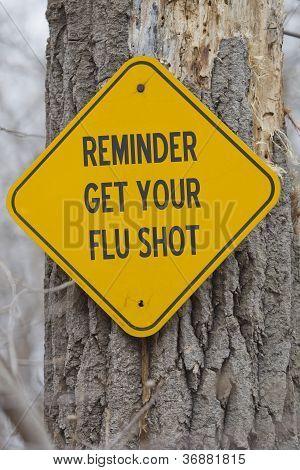 Reminder Get Your Flu Shot Sign