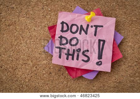 do not do this  advice or warning - handwriting on pink sticky note