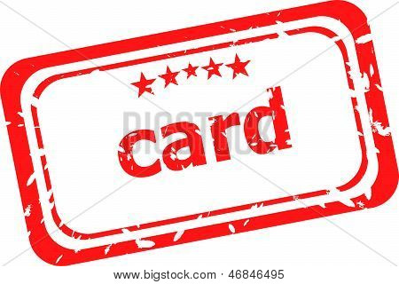 Card On Red Rubber Stamp Over A White Background