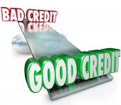 Good Credit vs Bad illustrated on a scale, see-saw or balance as a comparison of improving money fin
