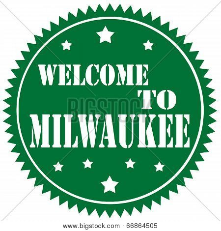 Welcome To Milwaukee-label